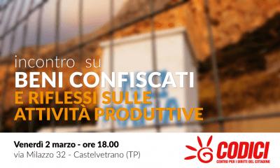 """CODICI Castelvetrano: incontro su """"Beni confiscati e riflessi sulle attività produttive"""""""