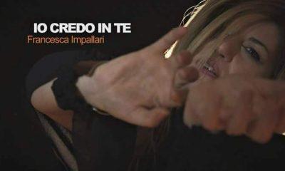 """""""Io credo in te"""", il nuovo singolo di Francesca Impallari in uscita il 24 aprile"""