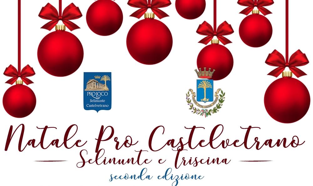 """""""Natale Pro Castelvetrano, Selinunte, Triscina - II Edizione"""" – Gli appuntamenti dal 29 al 30 Dicembre 1"""