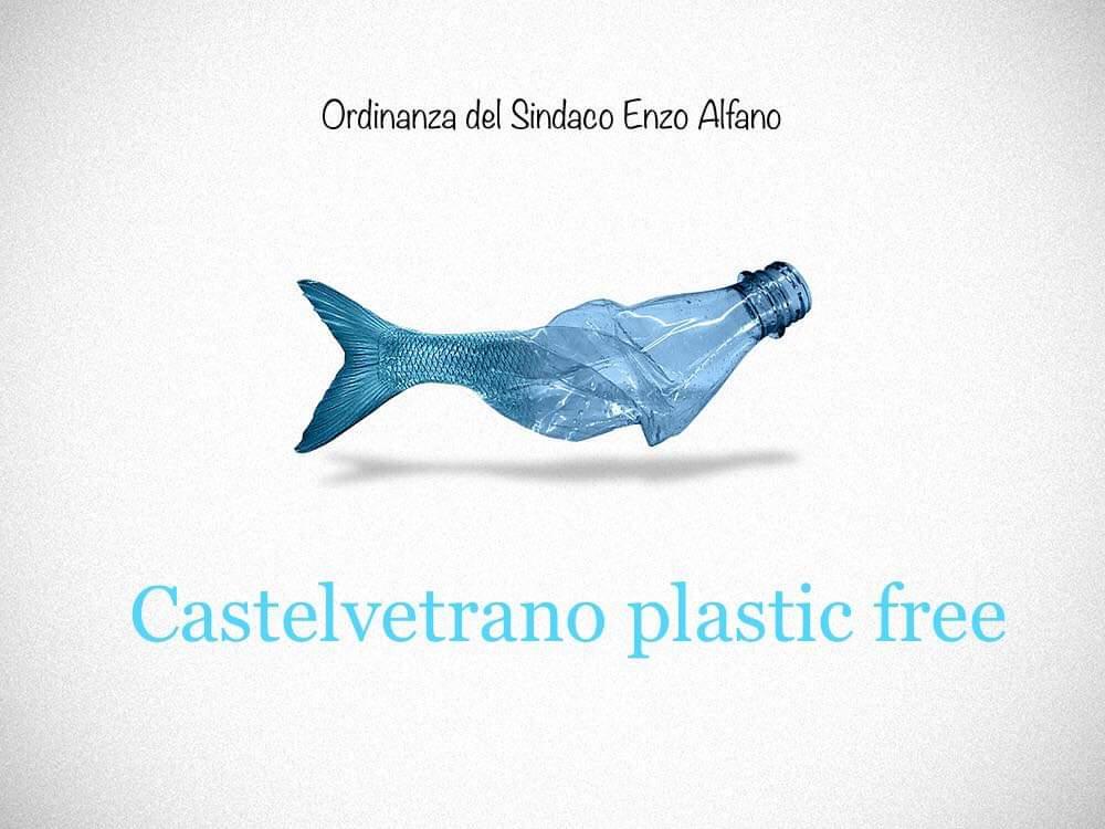 """Castelvetrano diventa una cittá """"plastic free"""". Addio alla plastica monouso"""